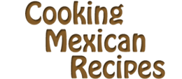 Cooking Mexican Recipes